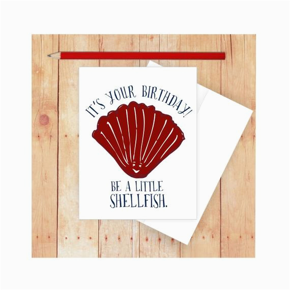 Funny Nautical Birthday Cards Shellfish Birthday Card Nautical Birthday Card Birthday Pun