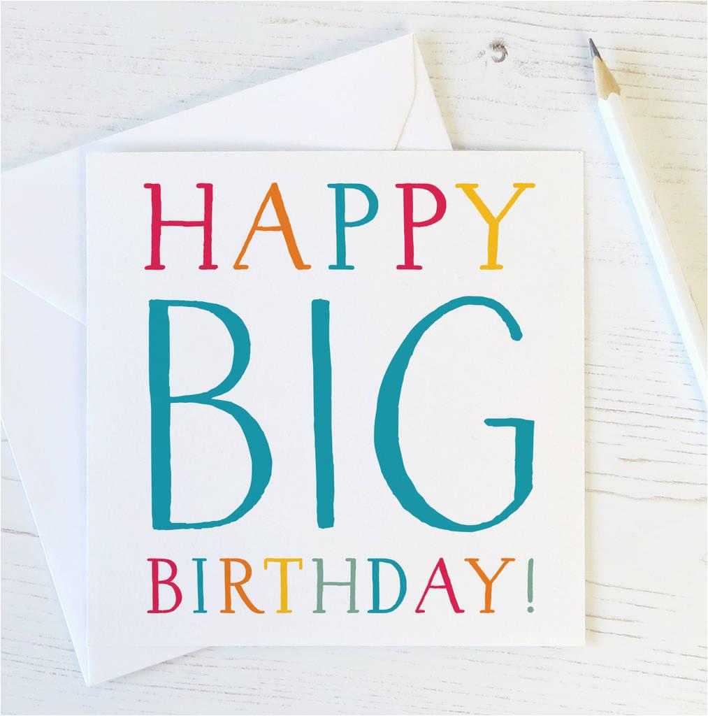 happy big birthday 40th 50th 60th 70th 80th funny card