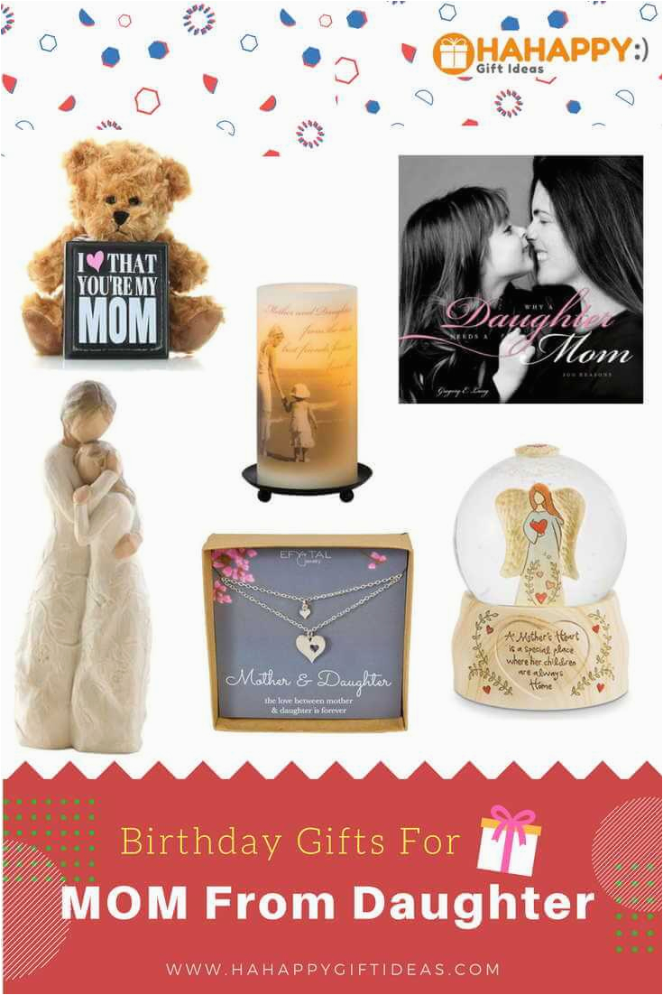 Gifts For Mother On Her Birthday 23 Gift Ideas Mom From Daughter Hahappy