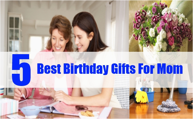 Best Birthday Gifts For Mom Top 5
