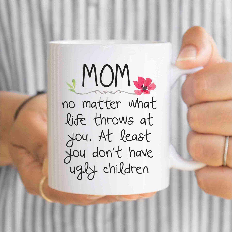 Mom Birthday Gift Funny Mug For