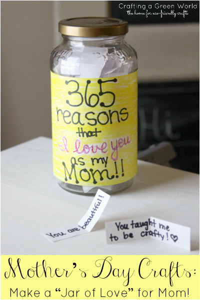 mother 39 s day crafts make a quot jar of love quot for mom