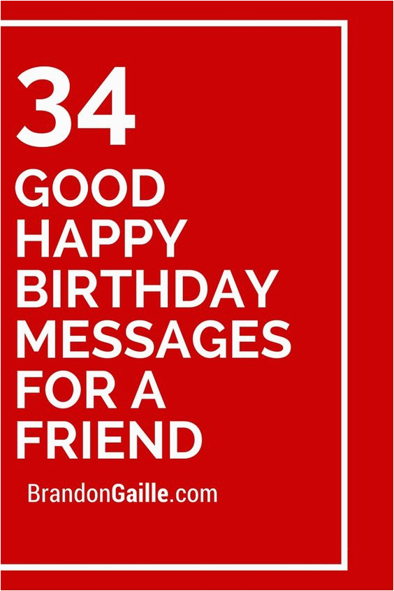 Good Birthday Card Sayings 34 Happy Messages For A Friend Friends