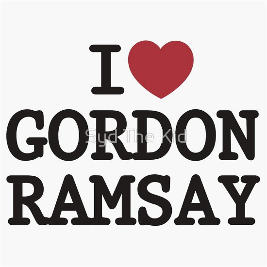 quot i heart gordon ramsay quot t shirts hoodies by syd the kid