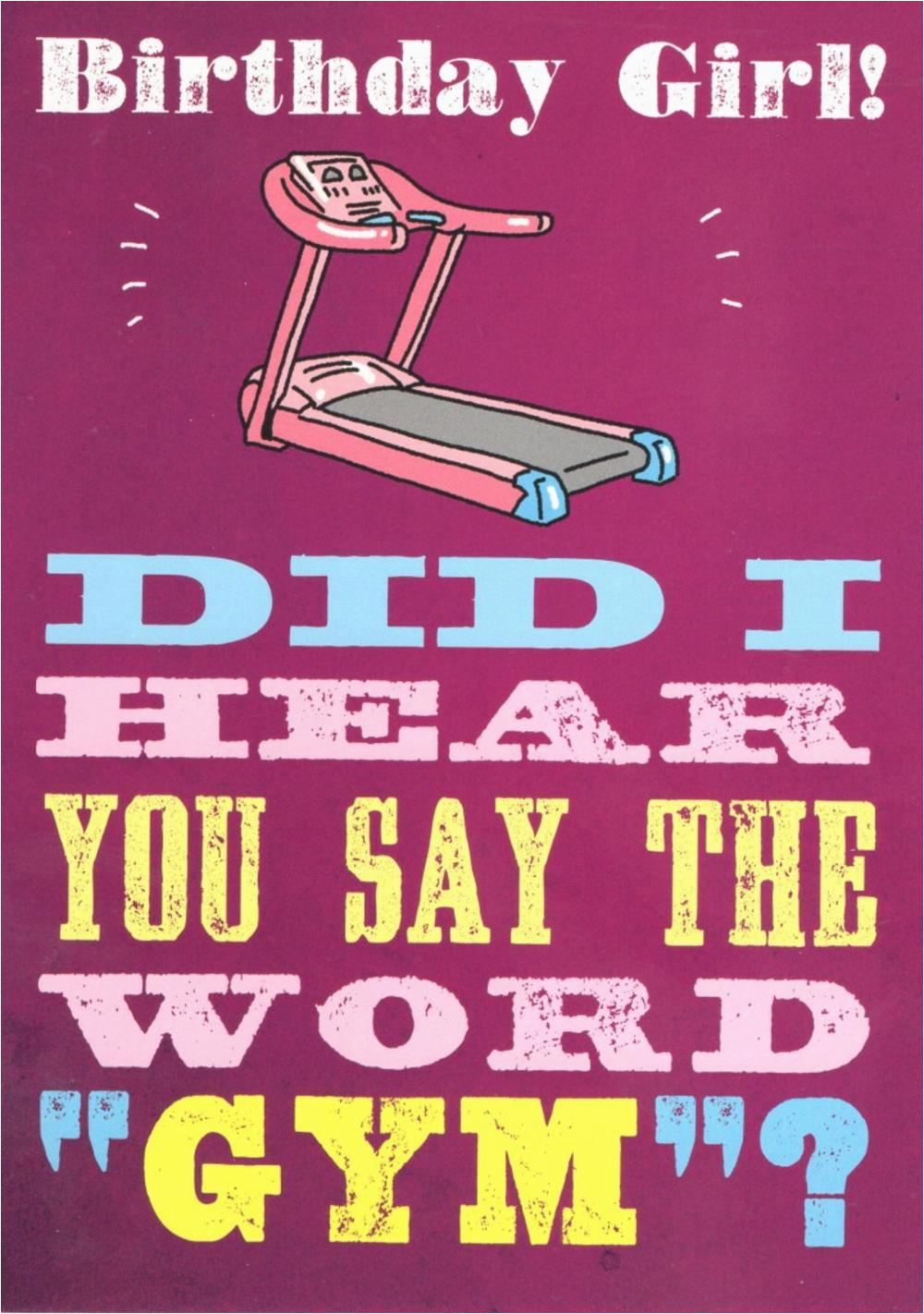 did you say the word gym funny birthday card cards