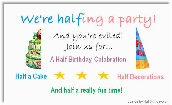Half Birthday Cards Free Send A Ecard Party Evite