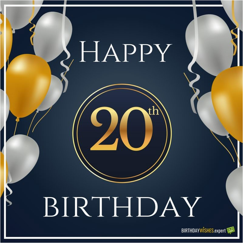 Happy 20th Birthday Cards Wishes Quotes For Their Special Day