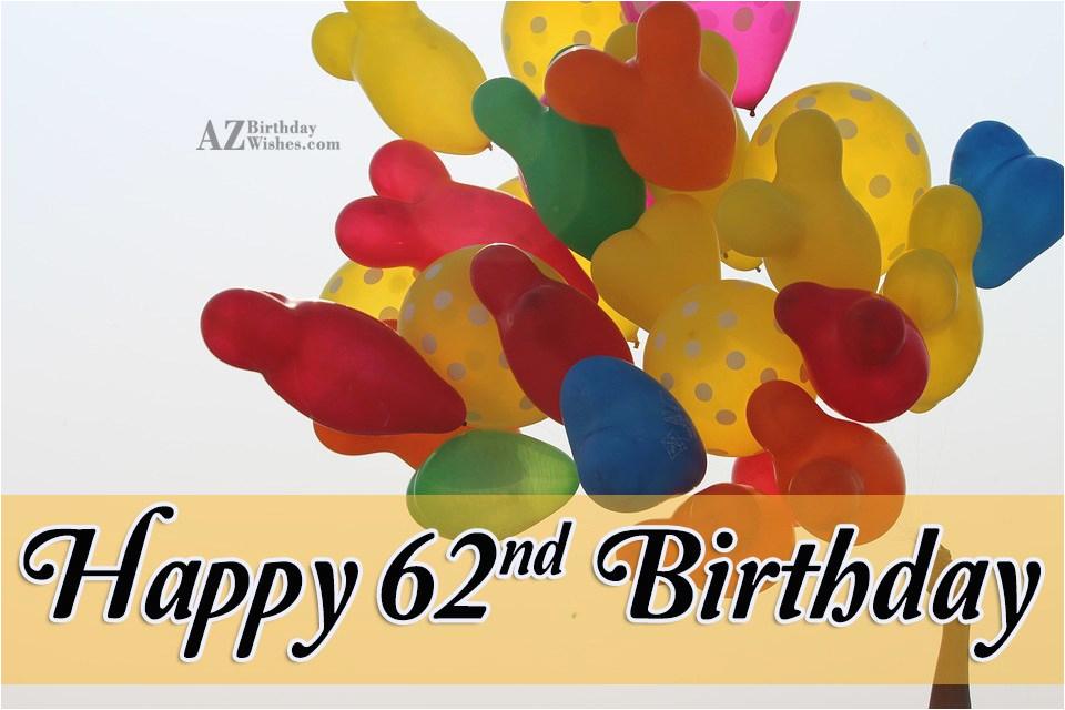 62nd birthday wishes