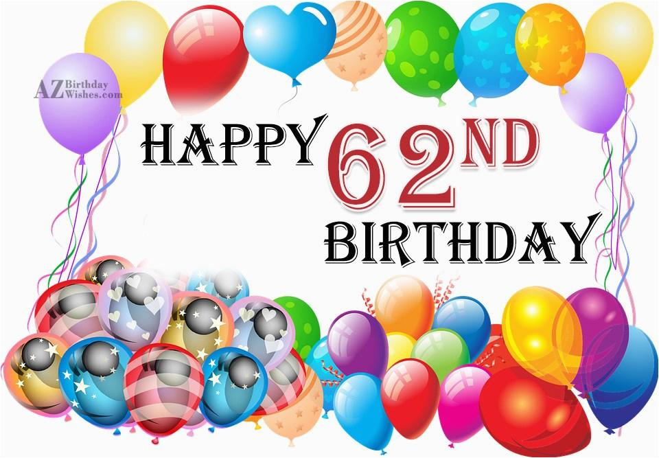 Happy 62nd Birthday Cards 62nd Birthday Wishes