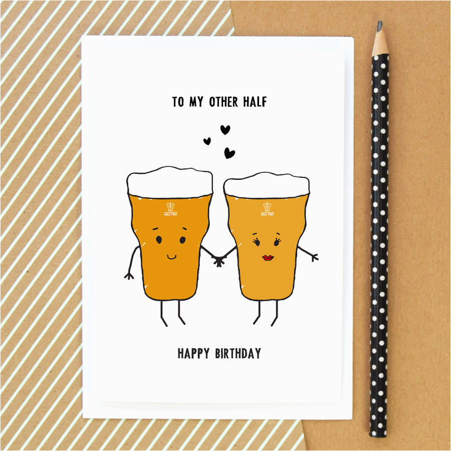 to my other half beer birthday card