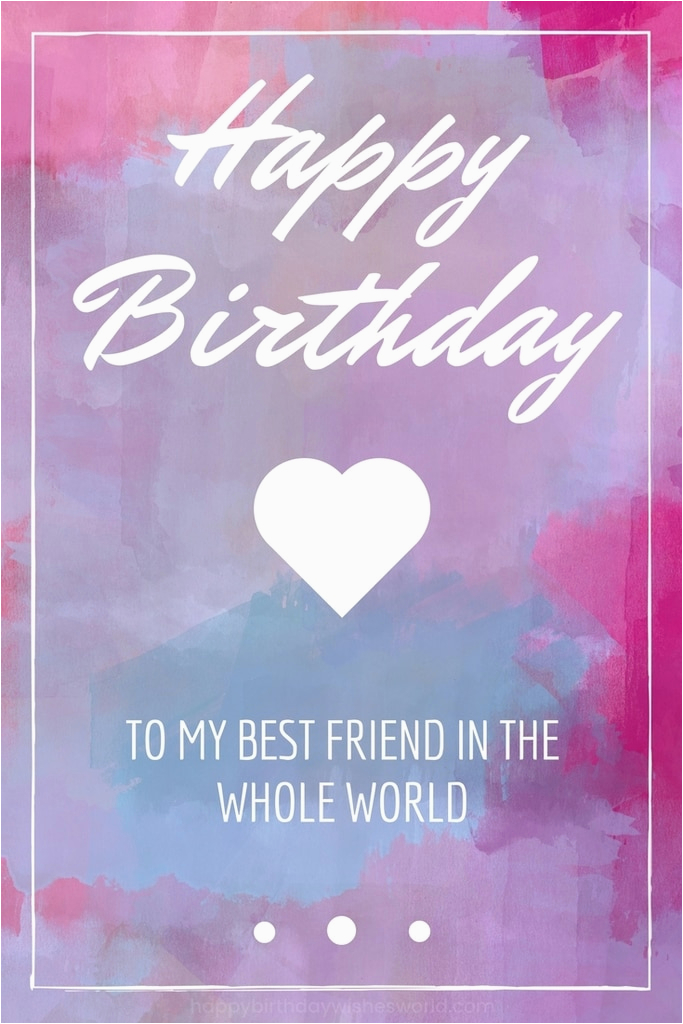 150 ways to say happy birthday best friend funny and