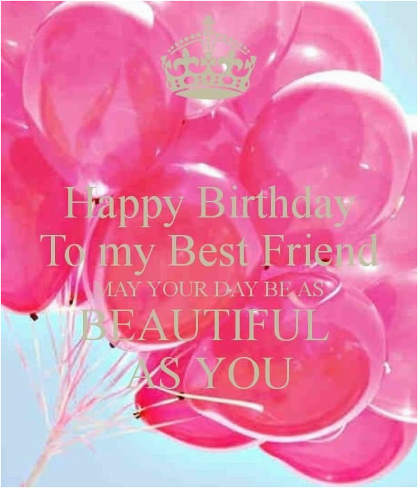 Happy Birthday Card To My Best Friend 50 Wishes For With Images 2019