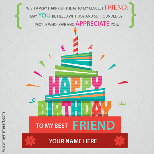 Happy Birthday Card To My Best Friend Write Name On Wishes Greeting