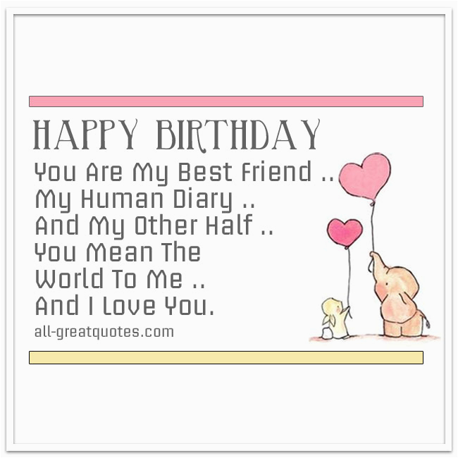 you are my best friend my human diary friend birthday card