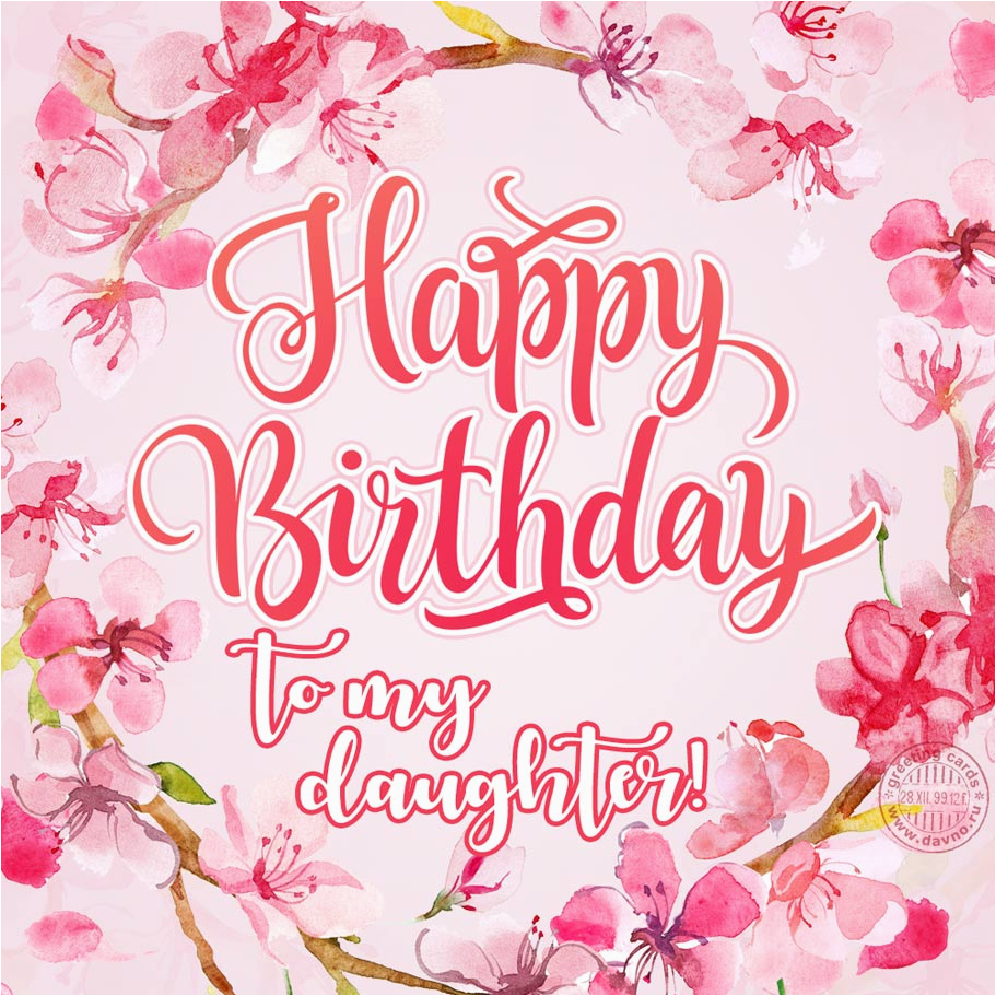 Happy Birthday Card To My Daughter Download On Davno