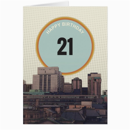happy birthday 21 years old greeting card zazzle