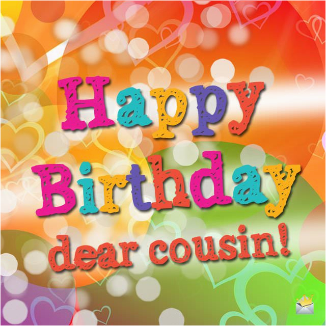 Happy Birthday Cards For My Cousin Cuz Wishes A I Love