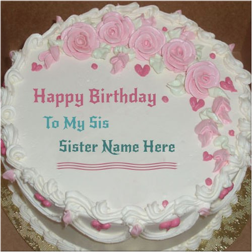 Happy Birthday Cards For Sister With Name Cake