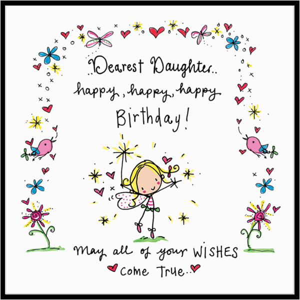 Happy Birthday Daughter Card Images Dearest Juicy