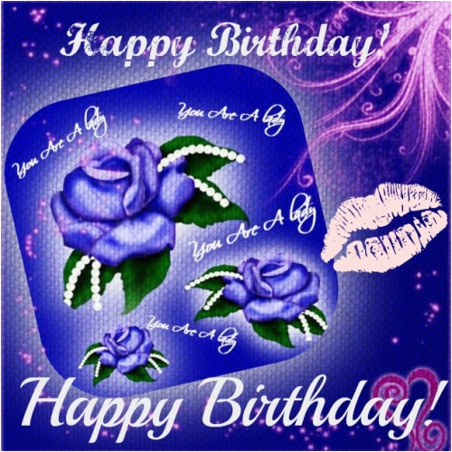 happy birthday loved one free birthday for her ecards