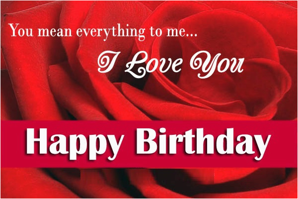 happy birthday wishes for love wishes for him or her