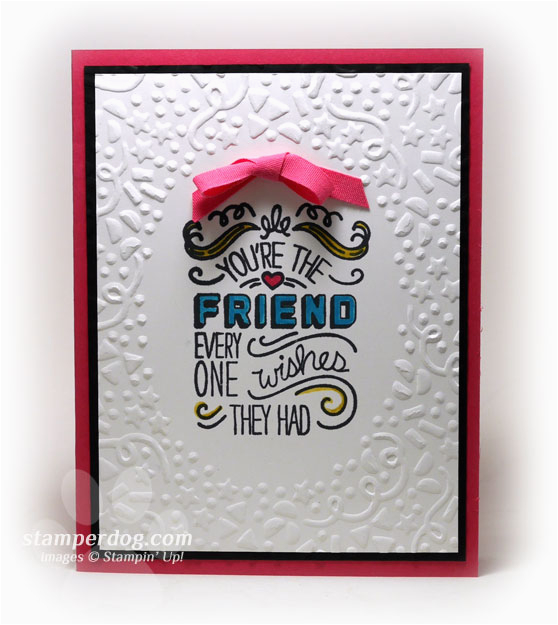 birthday card for a best friend stampin 39 up