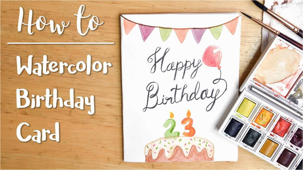 How To Make A Birthday Card With Photo Easy Diy Watercolor Youtube