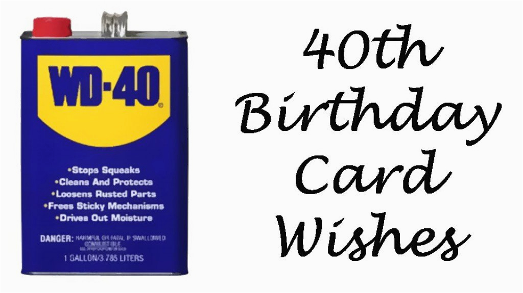 Humorous 40th Birthday Cards Wishes Messages And Poems To Write In A