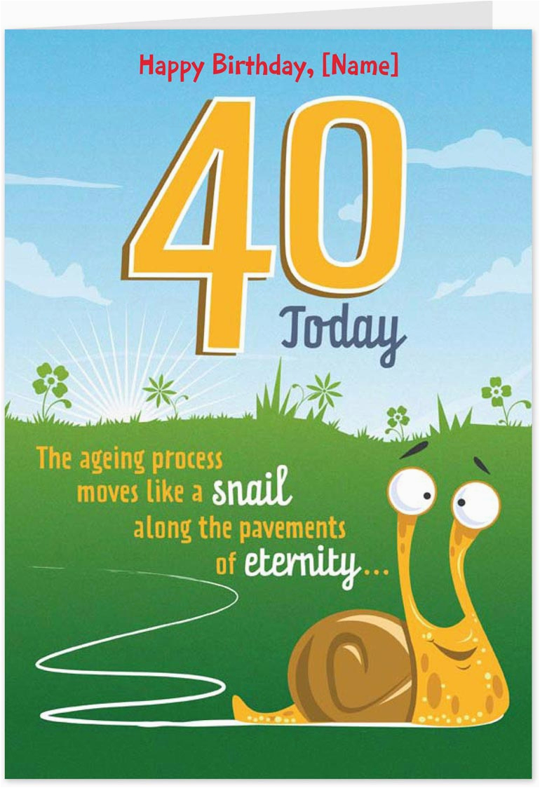 Humorous 40th Birthday Cards Amsbe Free Funny Personalised Ecards