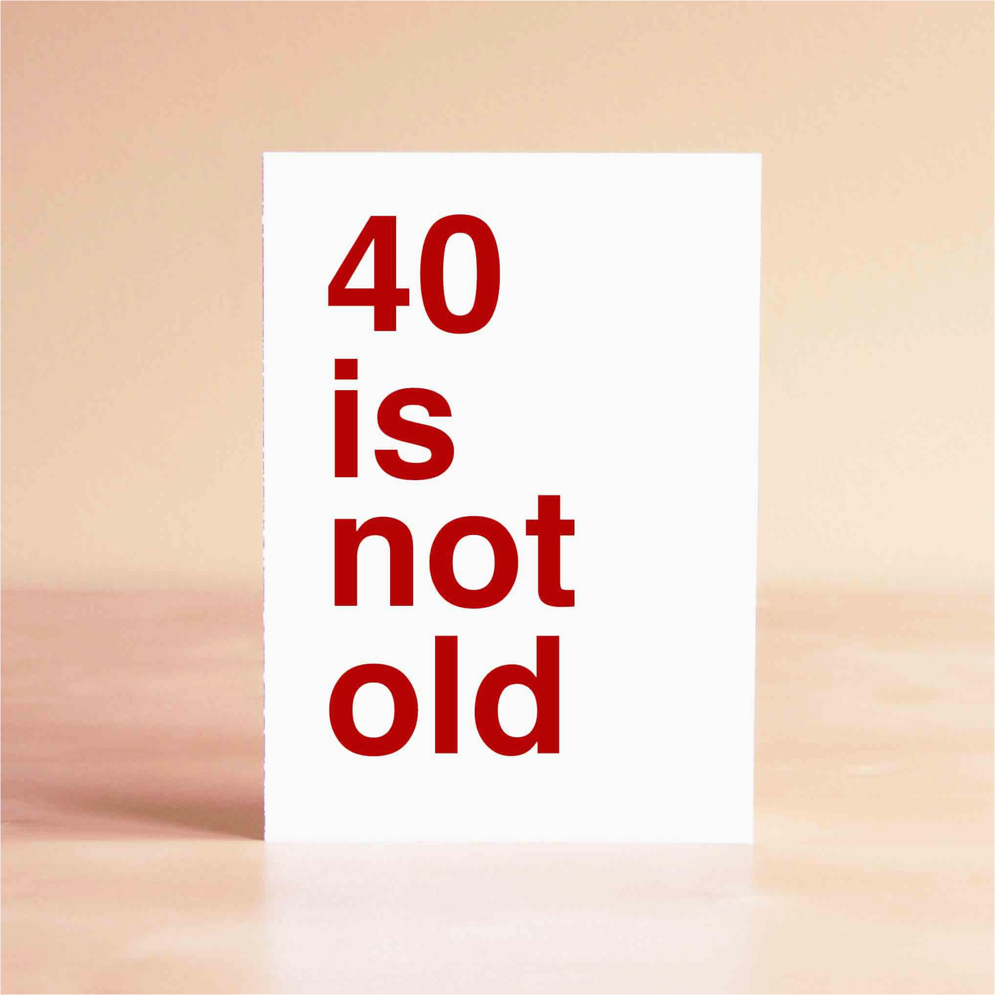 Humorous 40th Birthday Cards Funny Card