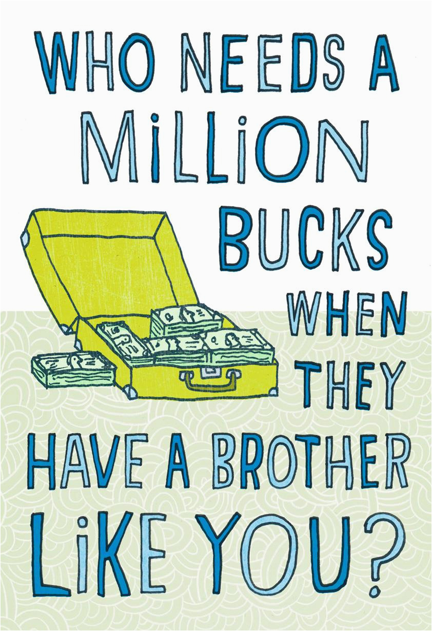 million bucks funny birthday card for brother 349zzb3870