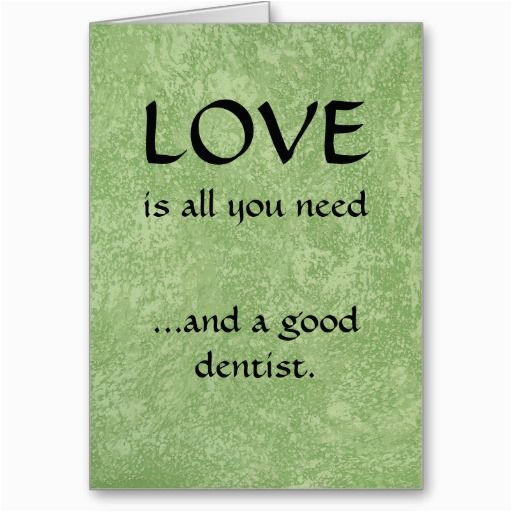 Lawyer Birthday Card Love And A Good Dentist Greeting Cards Newly Designed