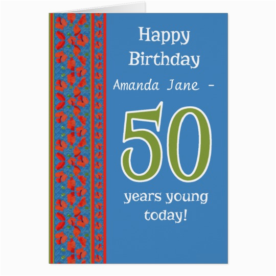 custom front red field poppies 50th birthday card zazzle com