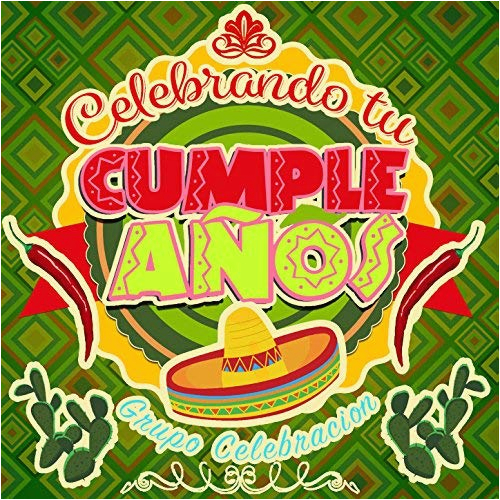 happy birthday mariachi by grupo celebracion on amazon