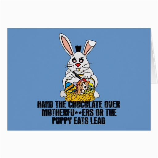 nasty easter bunny greeting card 137220037964070329