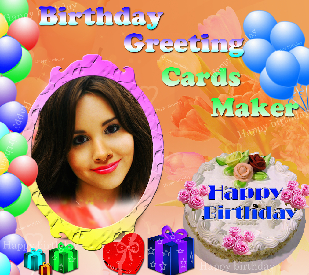 Online Birthday Card Maker With Name Greeting Cards Android Apps On Google Play