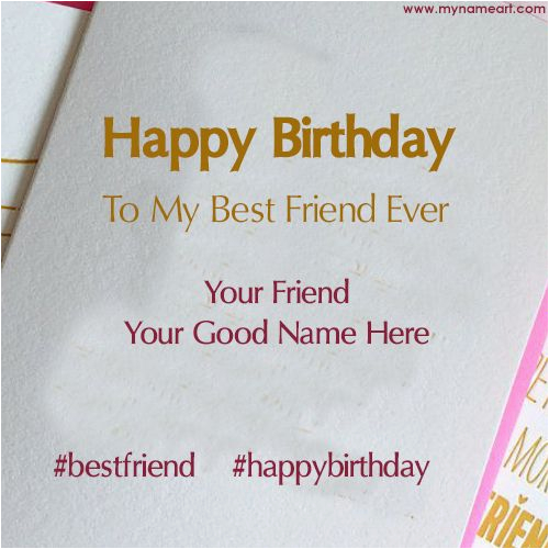 add name text on best friend happy birthday card image