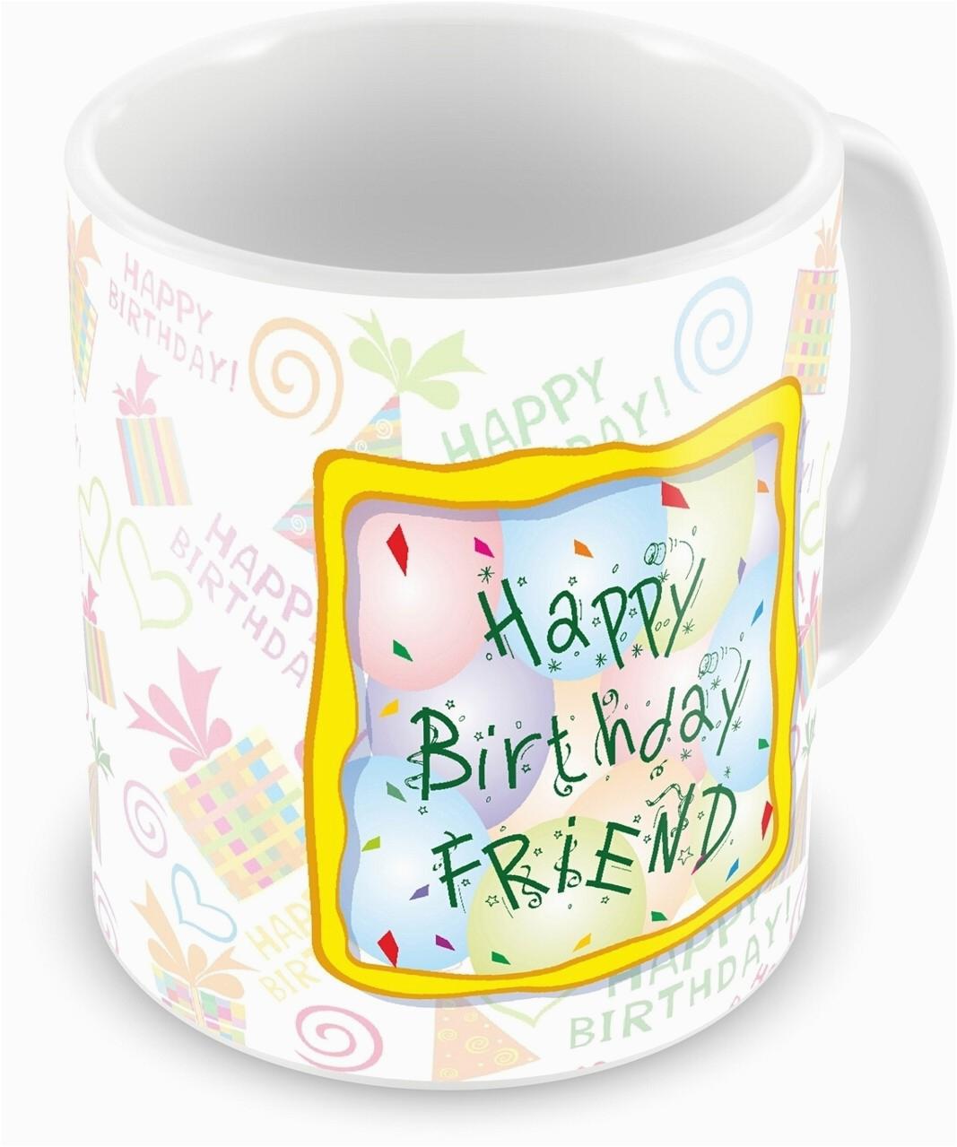 Everyday Gifts Happy Birthday Gift For Friend Ceramic Mug
