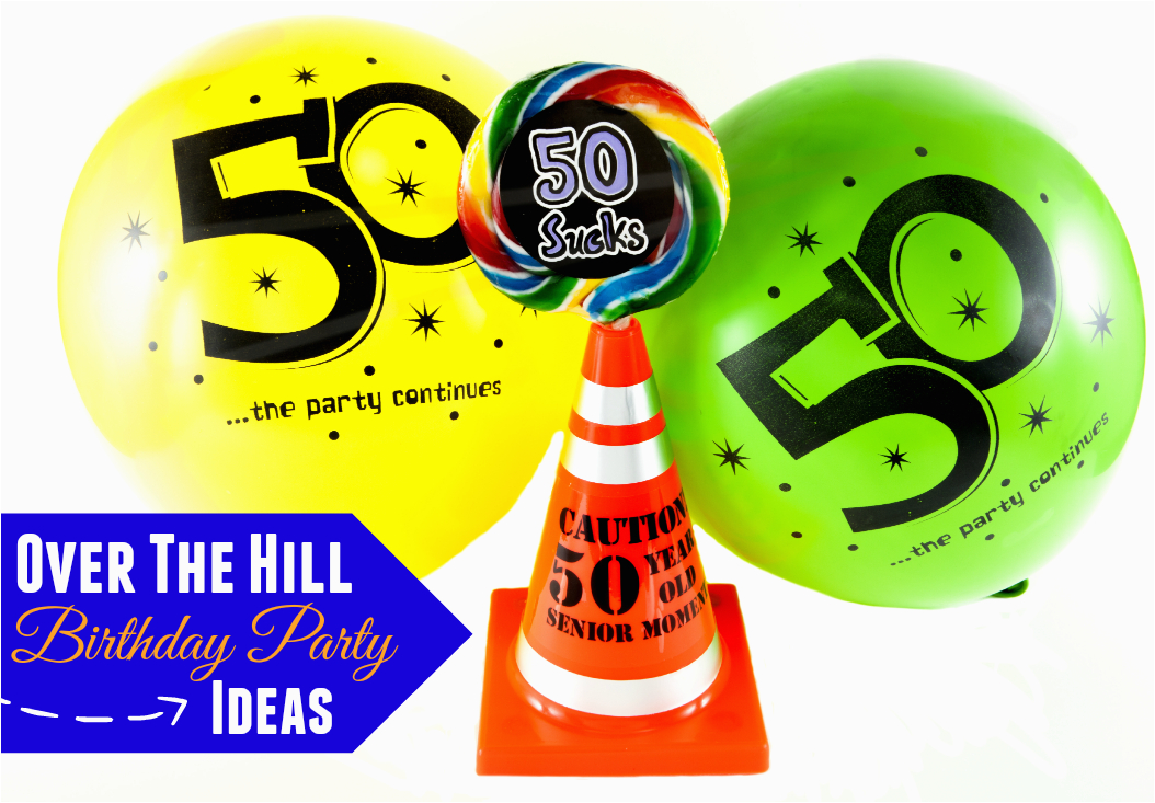 over the hill birthday party ideas 2