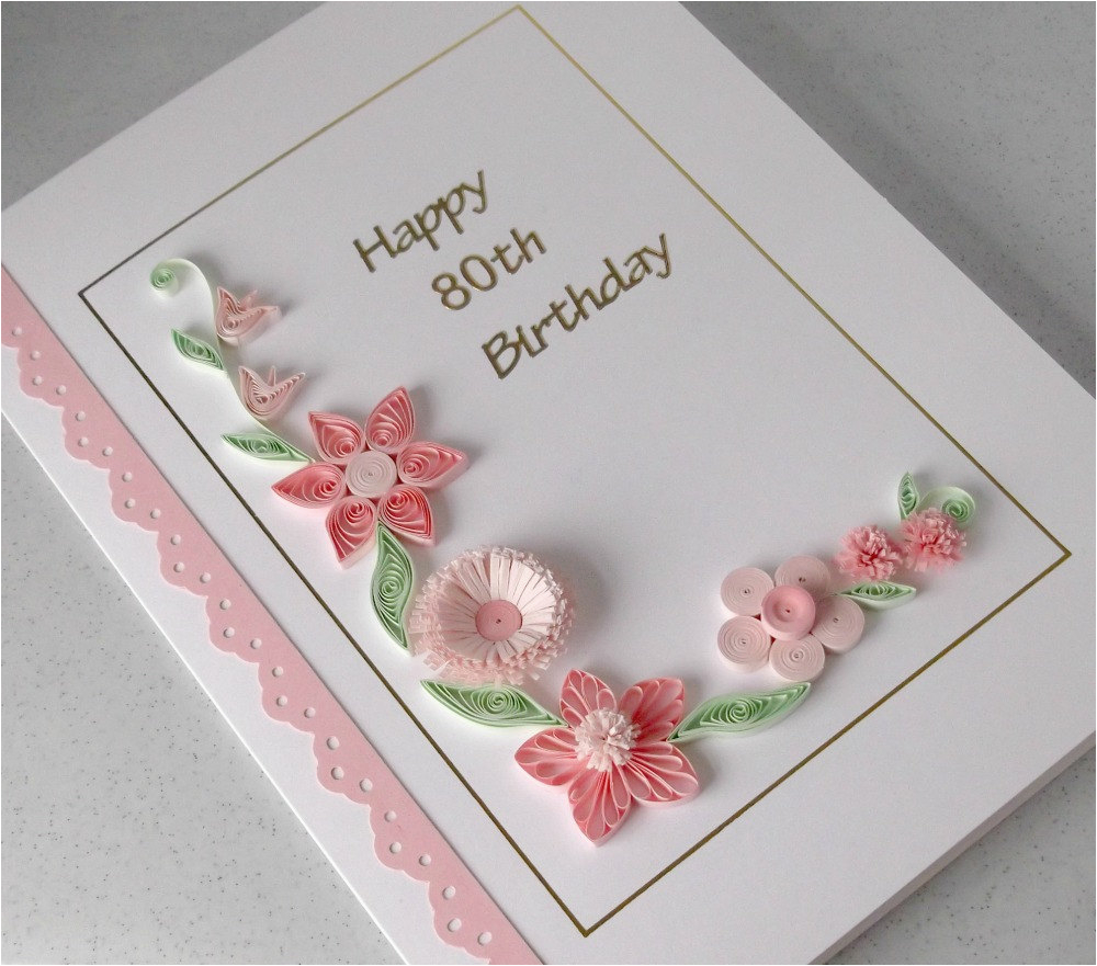 Paper Birthday Cards Online Handmade 80th Birthday Card Paper Quilling Can Be for Any