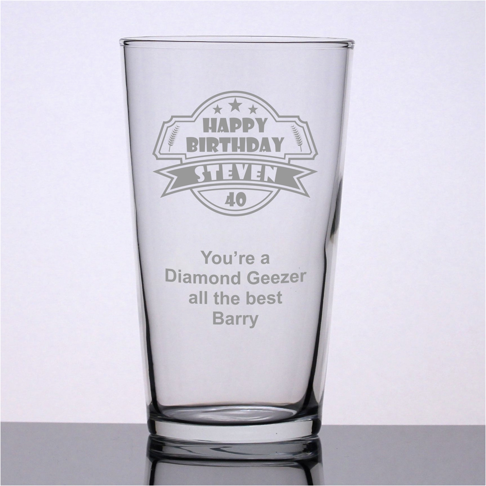 personalised pint glass 39 40th birthday 39 engrave a gift