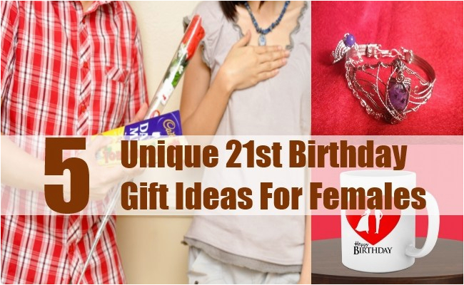 5 unique 21st birthday gift ideas for females 21st