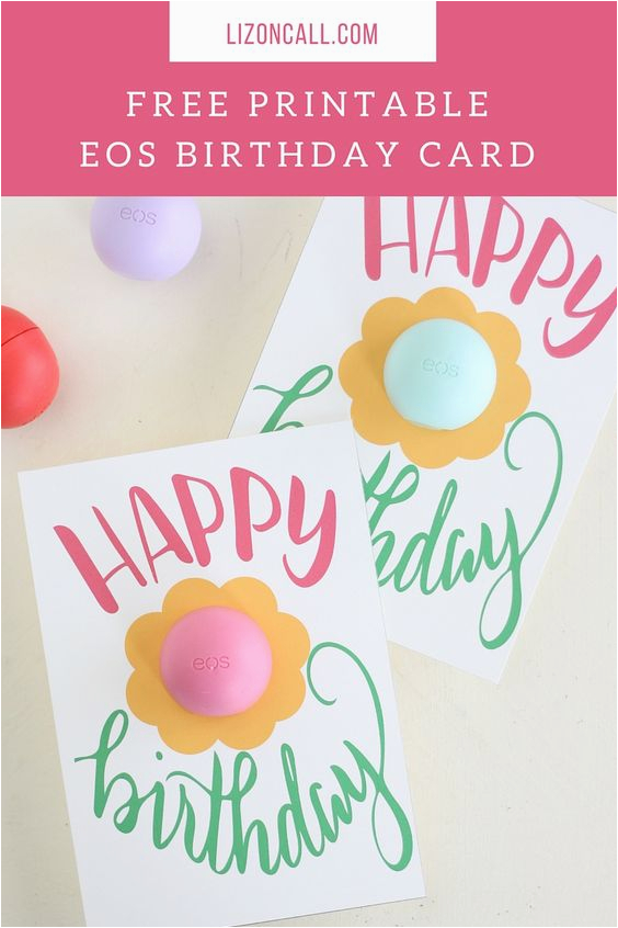 51228514490010029 Free Printable Eos Happy Birthday Gift Card Activities From Print Off Cards