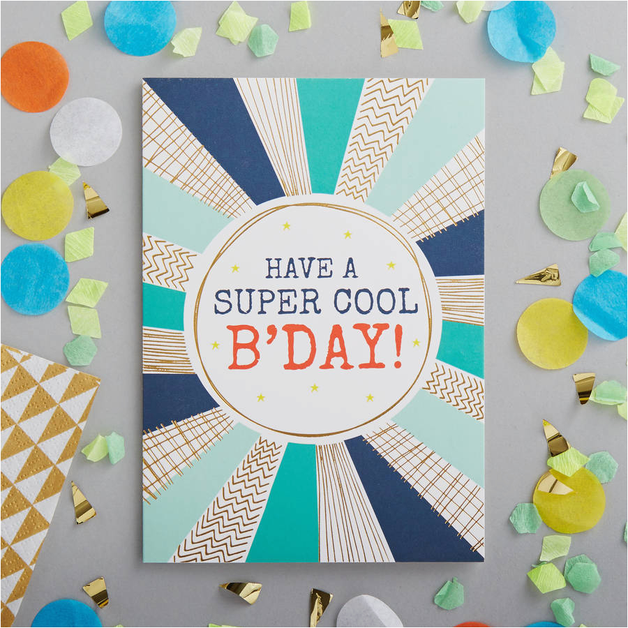 have a super cool birthday foiled greetings card