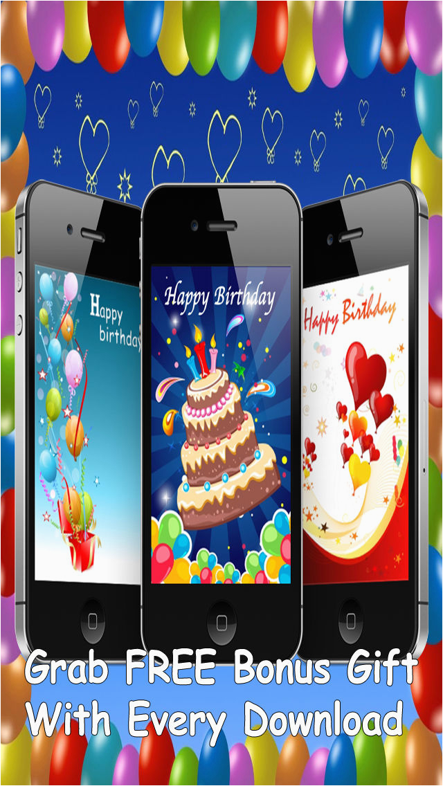 The Ultimate Happy Birthday Cards Pro Version Custom Send Free Mobile Ecards And Cell Phone