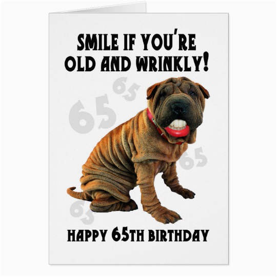 humourous shar pei old and wrinkly birthday card zazzle ca