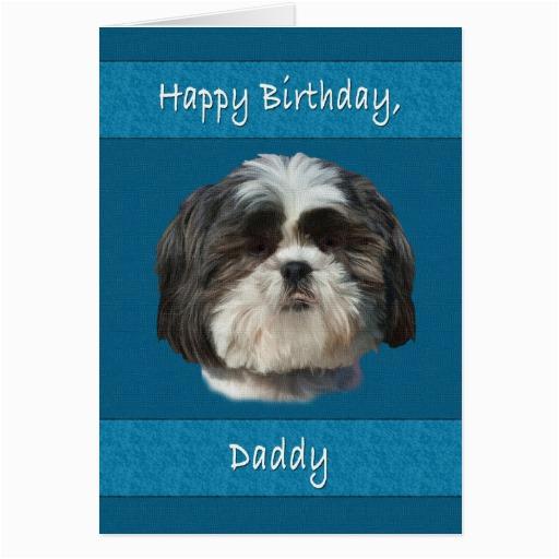 birthday daddy shih tzu dog greeting card zazzle