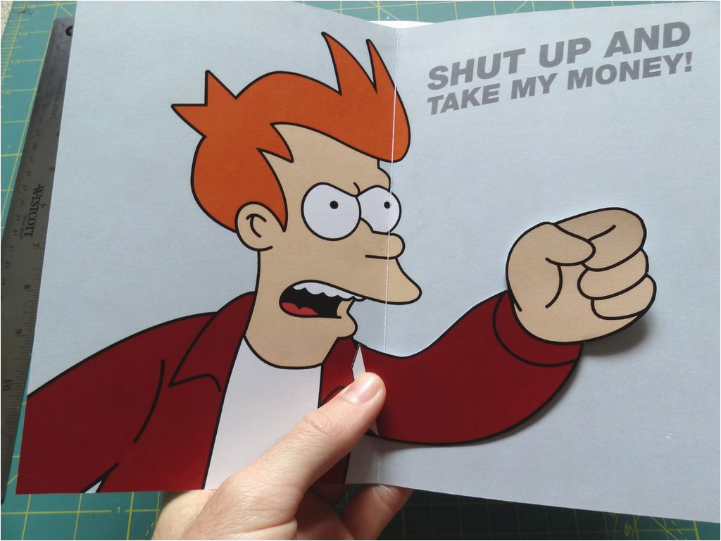 the gallery for gt shut up and take my money meme card