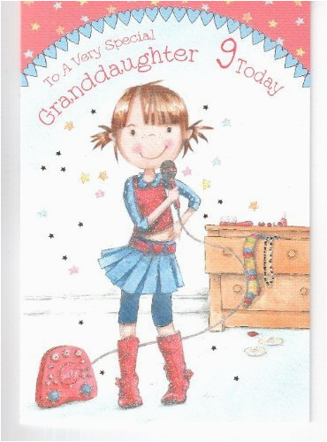 Singing Birthday Cards for Granddaughter to A Very Special Granddaughter 9 today Birthday Card