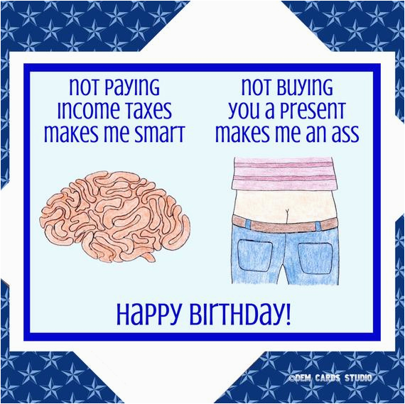 Smart Ass Birthday Cards Funny Card Trump Political Democrats